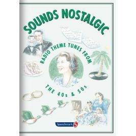 Sounds Nostalgic CD Radio Themes From the 40's and 50's